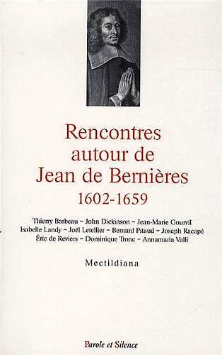 Rencontres autour de Jean de Bernières